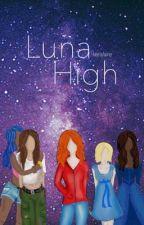 Luna High by keelafairie