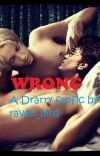 Wrong (Drarry fanfic) cover