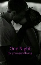 One Night by youngandliving