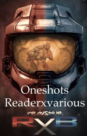 RVB one shots [reader x various] by TFPknockoutfangirl