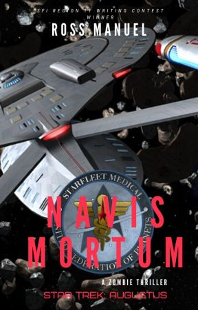 Star Trek Augustus: Parallax Incident Book One: Navis Mortum by DocWinters