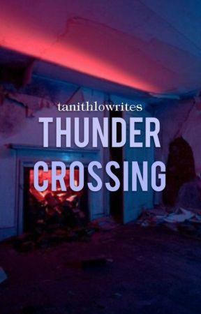 thunder crossing by TanithloWrites