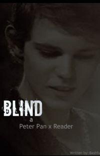 Blind - Peter Pan x Reader cover