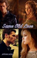 Same Old Love by princess-priya