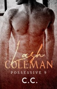 POSSESSIVE 9: Lash Coleman - COMPLETED cover