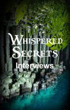 Whispered Secrets - Interviews by SecretTreasures