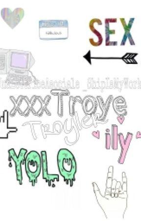 xxxTroye × Troyler /Incompleta/ by _ShipIsMyWork_