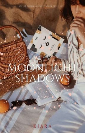 Moonlight Shadows~[Complete]✔ by twilight_shadows