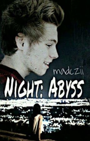 Night: Abyss [L.H] by madczii