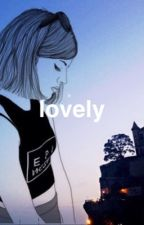 lovely || c.h by calsnotmypal