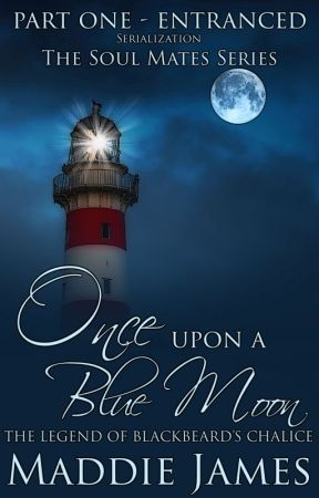 Once Upon a Blue Moon by MaddieJamesauthor