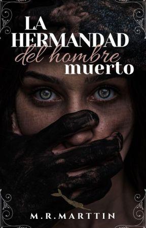 La Hermandad del Hombre Muerto by MRMarttin