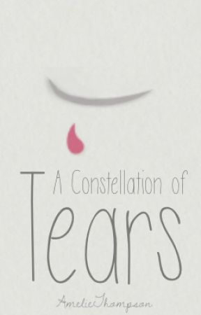 A Constellation of Tears by AmelieThompson