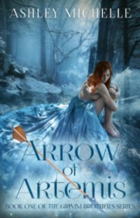 Arrow of Artemis (The Brother's Grimm, #1) [PUBLISHED] cover