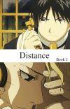 Distance - Book 2 (Royai Fanfiction) cover