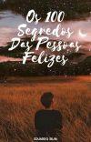 Os 100 Segredos Das Pessoas Felizes cover