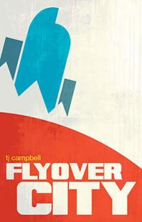Flyover City! A Novel (with Superheroes) cover