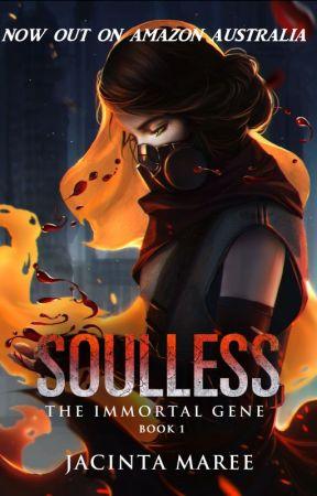 Soulless: The Immortal Gene by JacintaMaree