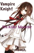 The killer monster[COMPLETE] by Kkerry79