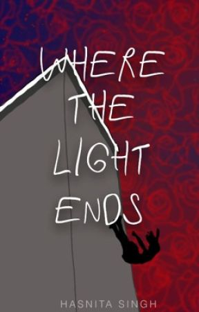 Where the Light Ends by wordsofstardust