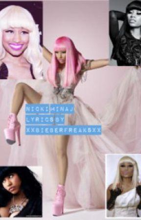 Nicki Minaj Lyrics by xXBieberFreaksXx
