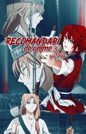 Recomandări de anime :3 by qwShiro