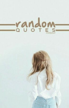 Random Quotes by machiatttto