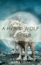 A hybrid wolf rejected. (Edited) by Yuzuki16
