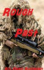Rough Past *NCIS fanfiction* by DarciBuchanan