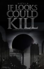 If Looks Could Kill (A Shadow & Bone Fanfiction) by Niclla