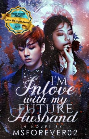 Im Inlove with my Future Husband by chystin