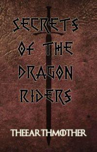 Secrets of The Dragon Riders (HTTYD Fan-Fic) cover