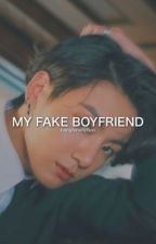my fake boyfriend [jungkook] by bangtansfiction
