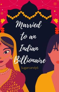 Married to an Indian Billionaire. cover