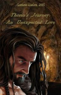 "Thorin's Journey:  An Unexpected Love"" (Gratiana Lovelace, 2015) cover"