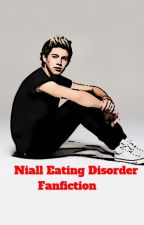One direction:- Niall Eating disorder fanfiction by ElmoFitzgerald