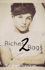 Riches to Rags // l.t fanfic by Serenity___