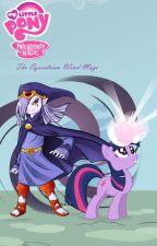 The Equestrian Wind Mage Season 1 by lordsiravant