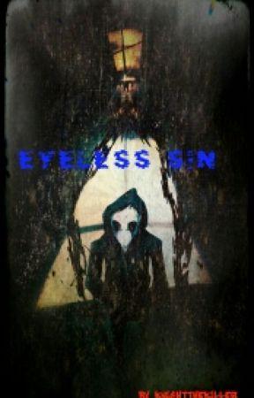 Eyeless Sin(Eyeless Jack Love story) by KnightTheKiller