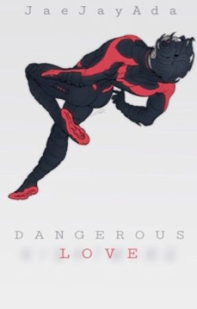 Dangerous Love  ➢ Dick Grayson X Reader (On Hold) by JaeJayAda