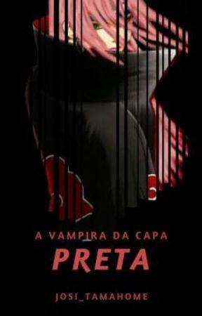 A vampira de capa preta. by josi_tamahome