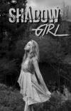 Sнadow Girl ▹ Jace Wayland (editing) cover