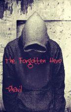 The Forgotten HERO [PJO/HOO] by Dhavil
