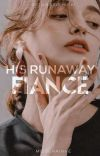 EHS 1: His Runaway Fiancee cover