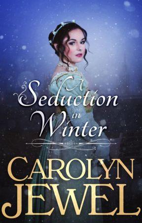 A Seduction in Winter by CarolynJewel