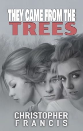 They Came from the Trees  by ChrisFrancis8