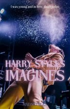 Harry Styles Imagines  by madnstyles