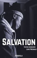 Salvation ( Completed..editing) by Ashayela