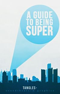A Guide to Being Super cover
