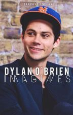 Dylan O'Brien Imagines by sarcasticdylan